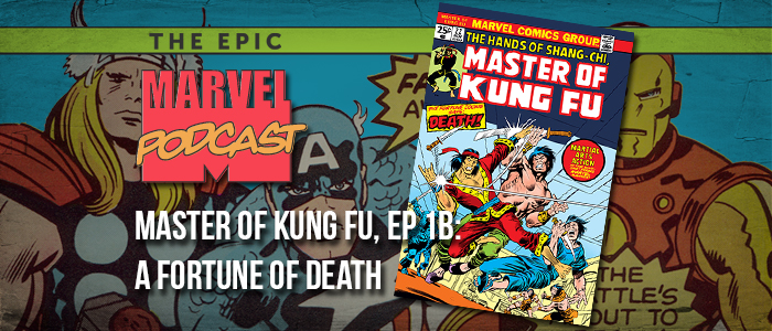 Master of Kung Fu, Ep. 1b: A Fortune of Death