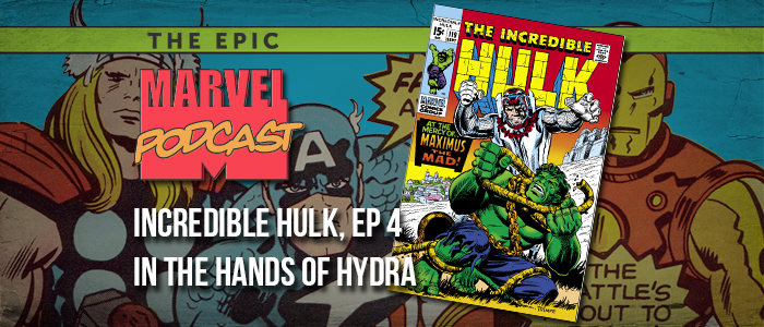 Incredible Hulk, Ep. 4: In the Hands of Hydra