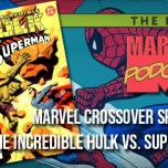 Crossover Special: The Incredible Hulk vs. Superman
