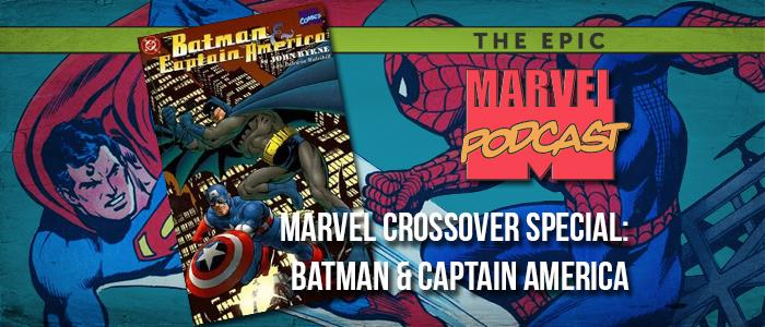 Crossover Special: Batman & Captain America