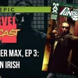 Marvel Max Punisher, Ep. 3: Kitchen Irish