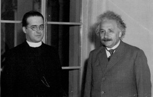Fr. Lemaitre with his colleague, Albert Einstein.