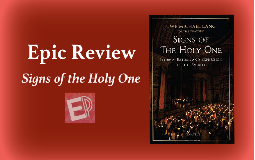 Epic Review Signs Of The Holy One – EpicPew