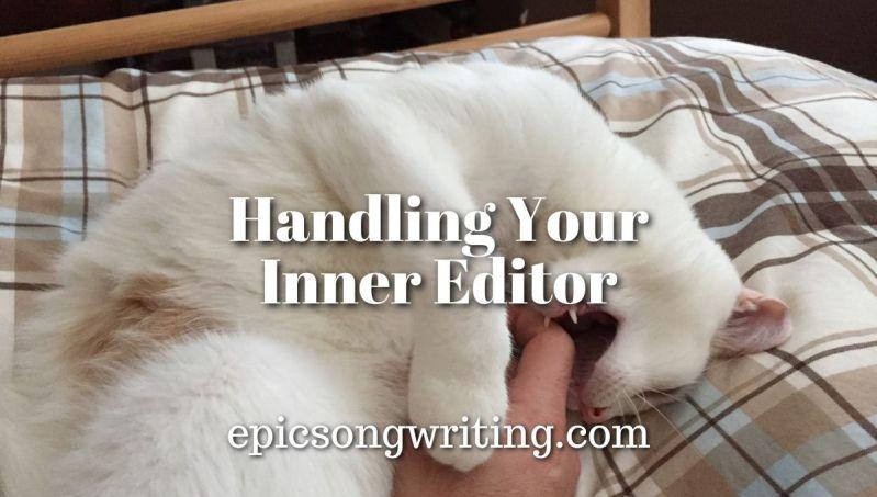 Handling your inner editor