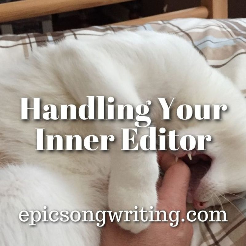 http://epicsongwriting.com/handling-your-inner-editor/