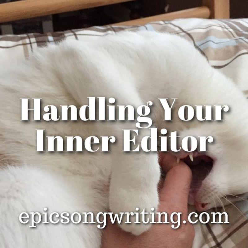 https://epicsongwriting.com/handling-your-inner-editor/