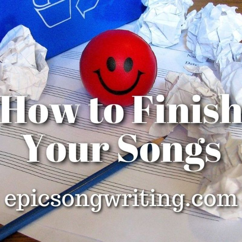 How to Finish Your Songs - Emotional Stages of Songwriting