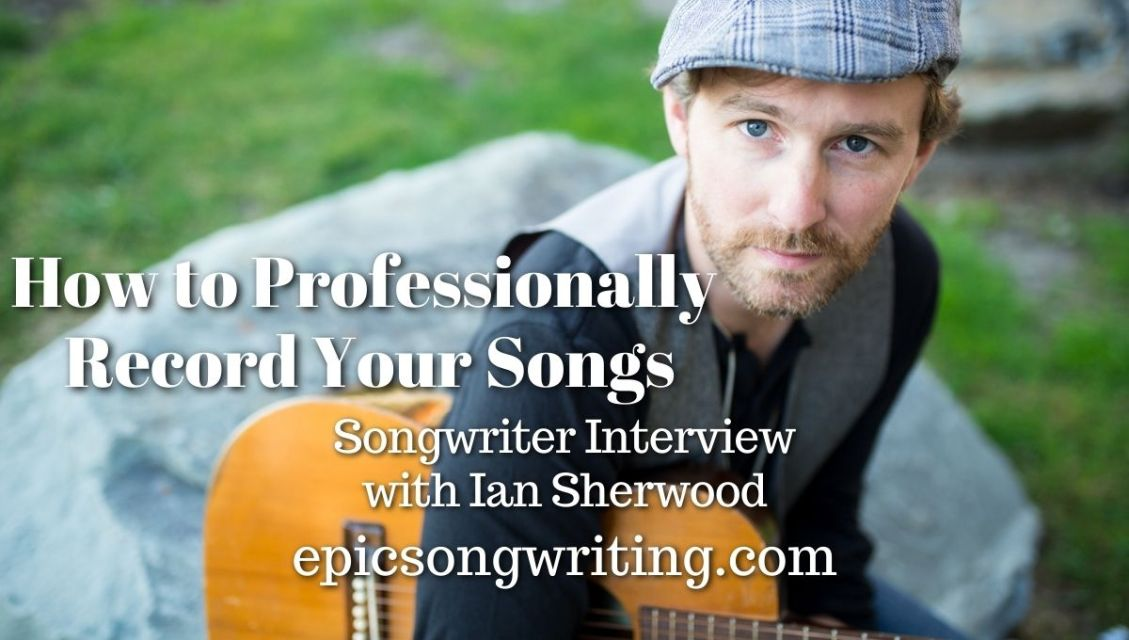 Professionally Recording Your Songs