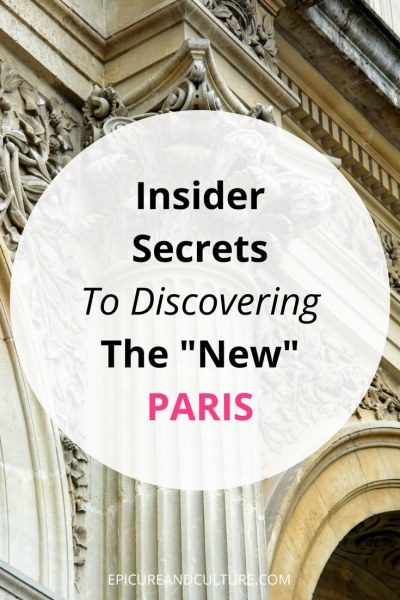 How to experience life in Paris like a local.