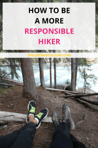 How to be a more responsible hiker