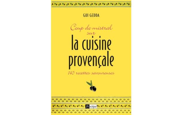 Coup de Mistral sur la cuisine provençale | www.epicuriendusud.com