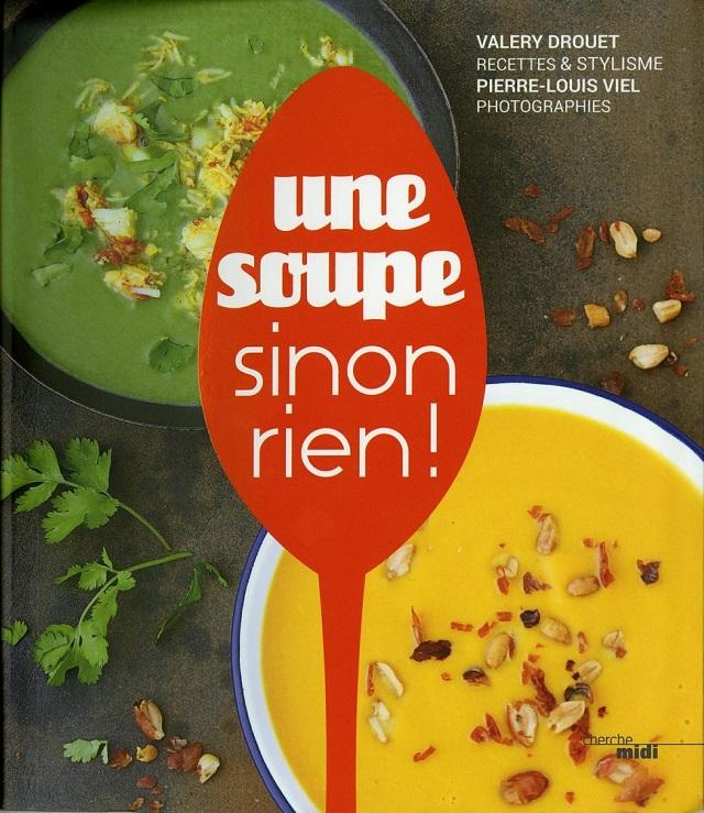 Une soupe, sinon rien ! | www.epicuriendusud.com