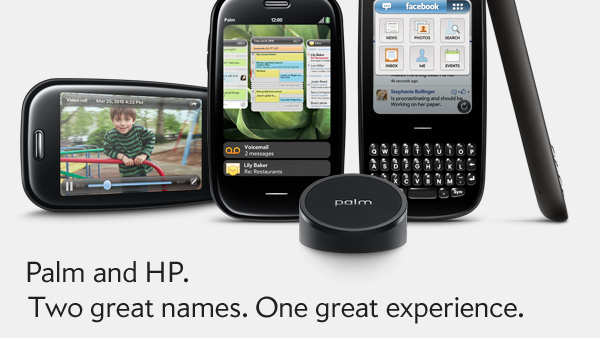 Palm and HP. Two great names. One great experience.