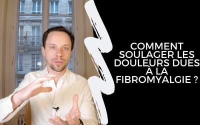 Comment Soulager Les Douleurs Dues A La Fibromyalgie ?