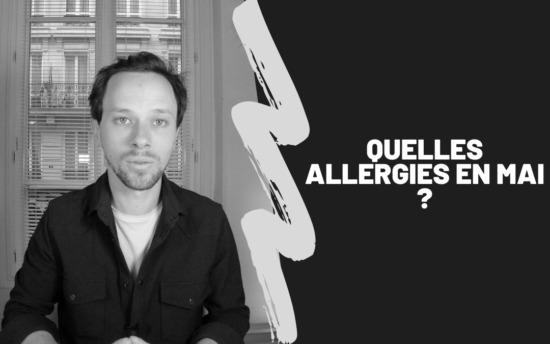 Quelles Allergies En Mai ?