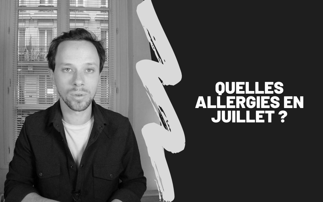 Quelles Allergies En Juillet ?