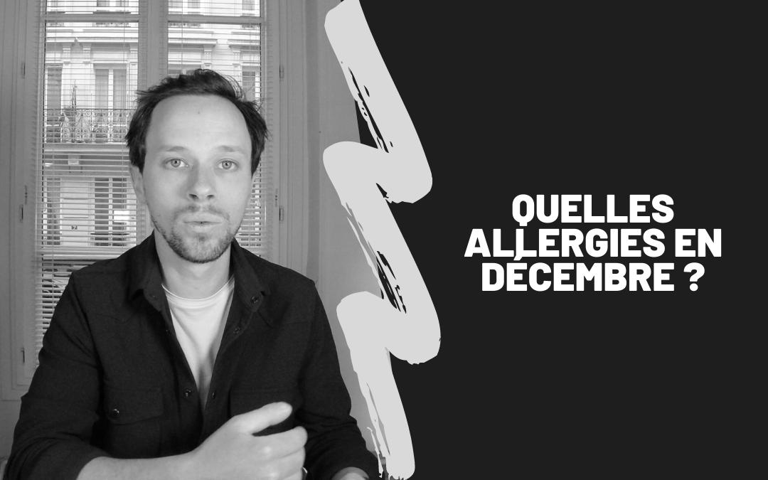 Quelles Allergies En Décembre ?