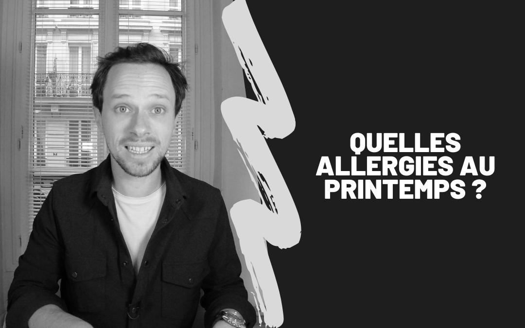 Quelles Allergies Au Printemps ?