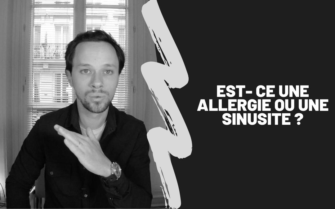 Est-Ce Une Allergie Ou Une Sinusite ?