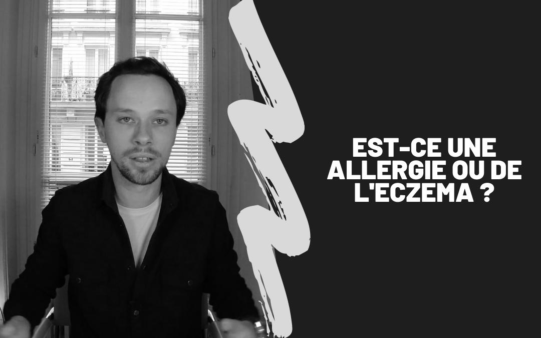 Est-Ce Une Allergie Ou De L'Eczema ?