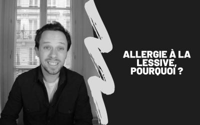 Allergie À La Lessive, Pourquoi ?