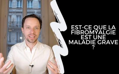 Est-Ce Que La Fibromyalgie Est Une Maladie Grave ?