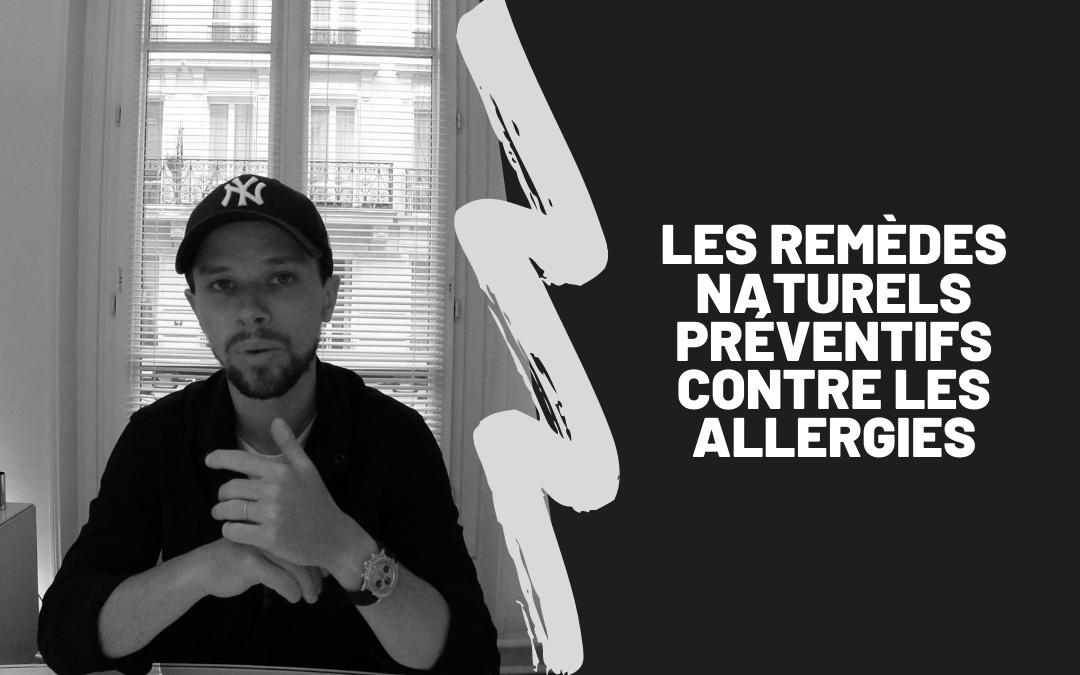 Les Remèdes Naturels Préventifs Contre Les Allergies