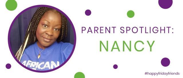 Parent Spotlight: Nancy