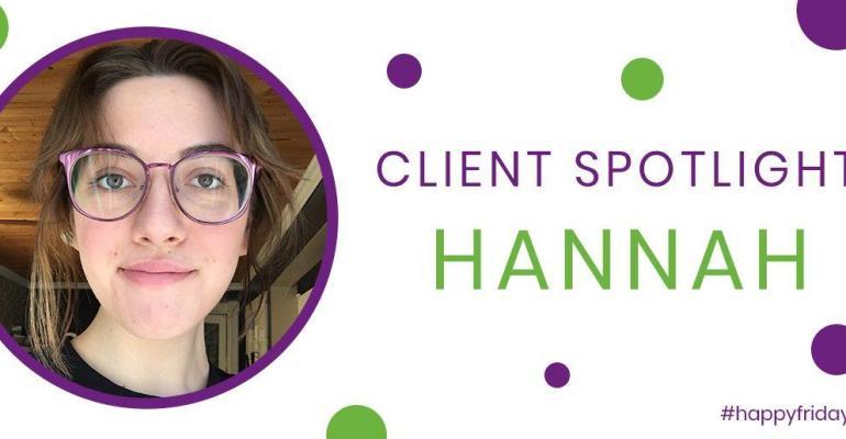 Client Spotlight: Hannah