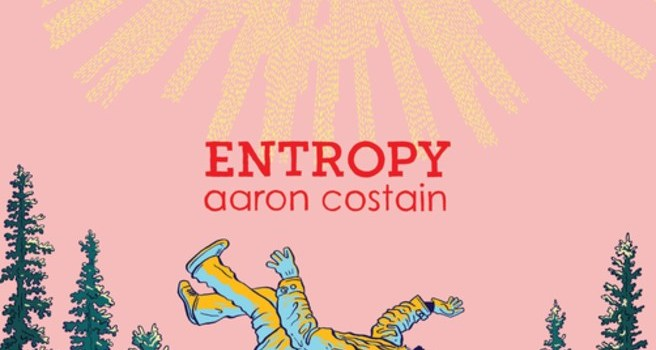 Entropy by Aaron Costain