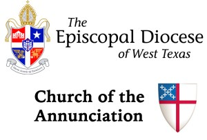 Diocese of West Texas and Church of the Annunciation News