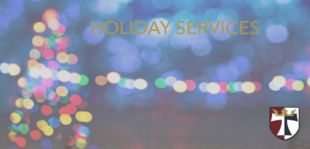 Christmas and New Year's Day Services