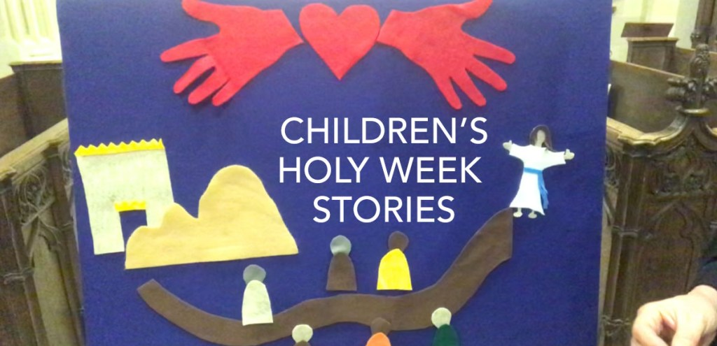 Children's Holy Week Stories with Fr. Eric