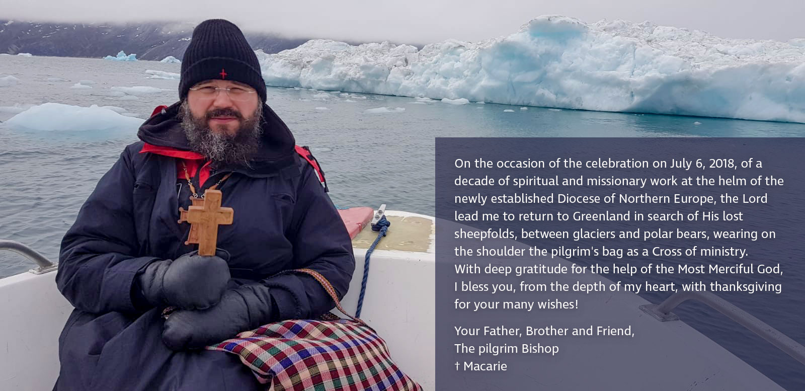 """His Grace Macarie in Greenland: """"I am wearing on the shoulder the pilgrim's bag as a Cross of ministry"""""""