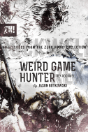 Weird Game Hunter, original cover illustration by Rich Woodall.