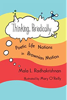 Cover of Thinking, Periodically by Mala Radhakrishnan.