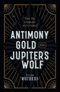 Cover of Antimony, Gold, and Jupiter's Wolf by Peter Wothers.