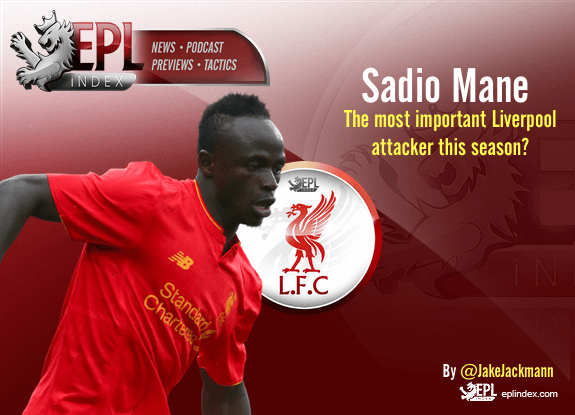 Sadio Mane - The most important Liverpool attacker this season