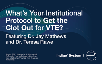 EP Talk Ep. 44 – What's Your Institutional Protocol to Get the Clot Out for VTE?