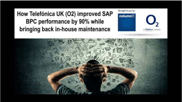 How Telefonica UK (O2) improved SAP BPC performance by 90% while bringing back in-house maintenance