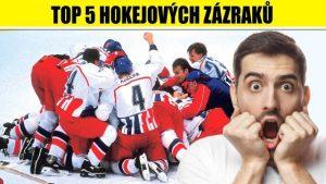 VIDEO: TOP 5 hokejových zázraků