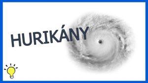Proč v Evropě nejsou hurikány?