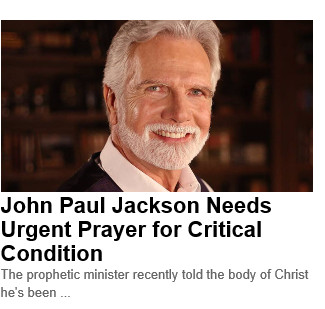 John Paul Jackson prayer needed