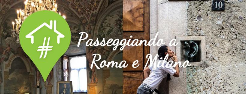 Visitare Roma e Milano da #turistanellamiacittà
