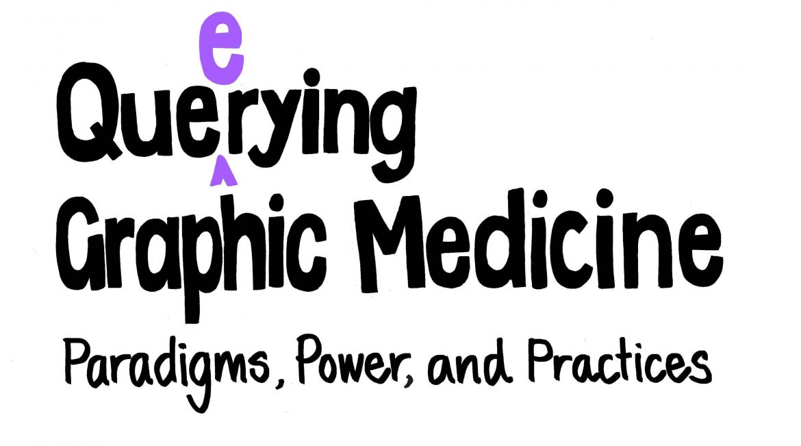 Parables of Care at the Graphic Medicine 2019 Conference