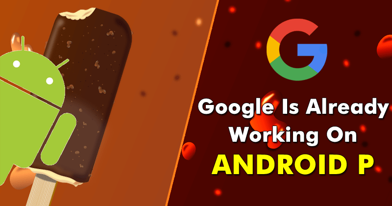 Google-Has-Already-Started-Working-On-Android-P-Android-9