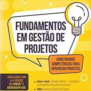 51omVZxH9hL. SX377 BO1204203200  - Livro: Fundamentos de Gestão de Projetos - Construindo Competências para Gerenciar Projetos