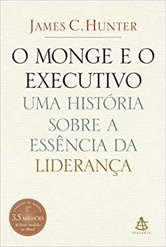 Monge executivo - Livro: O Monge e o Executivo