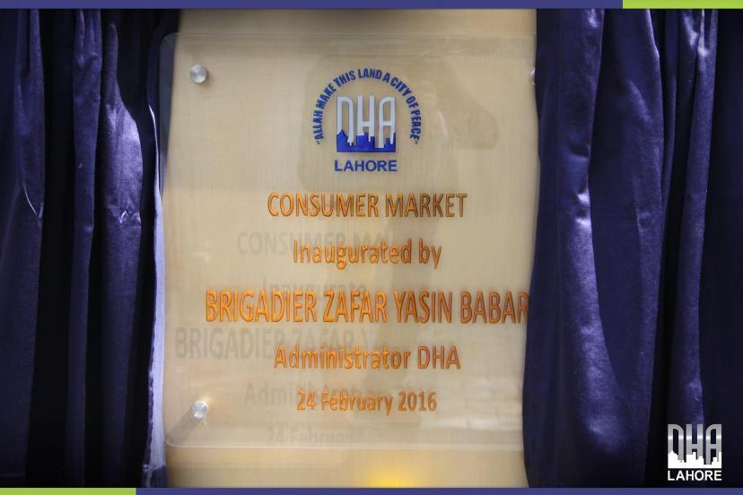 DHA Lahore Consumer Market Inaugurated by Brigadier Zafar Yasin Babar