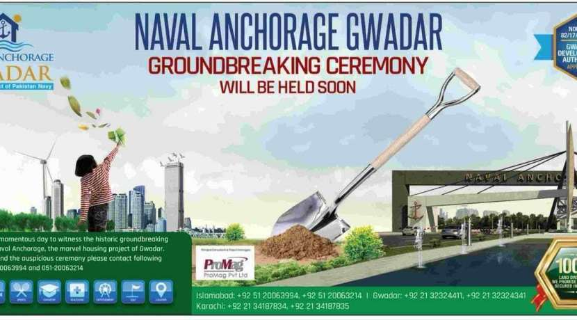 Naval Anchorage Gwadar Ground Breaking Ceremony will be held soon